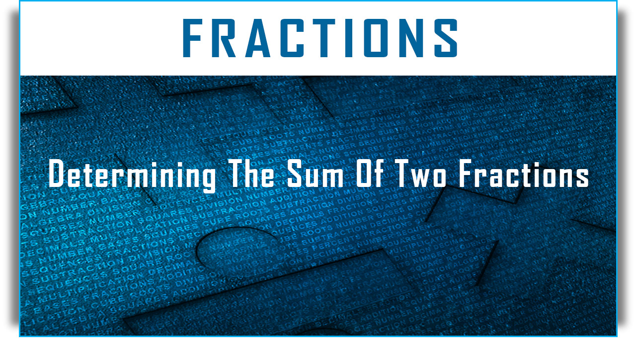 This Technique Teaches How To Add Two Fractions Quickly Mentally Without  Having To Find The Lowestmon Denominator (lcd) And Applying Other Math